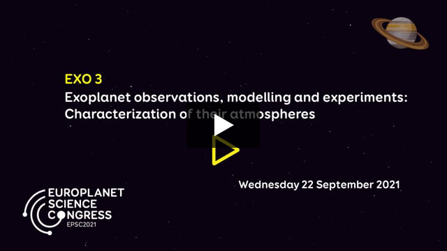 Vimeo: EPSC2021 – EXO3 Exoplanet observations, modelling and experiments: Characterization of their atmospheres