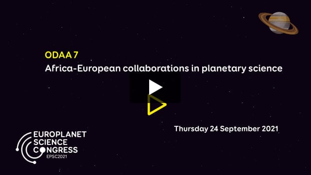 Vimeo: EPSC2021 – ODAA7 Africa-European collaborations in planetary science