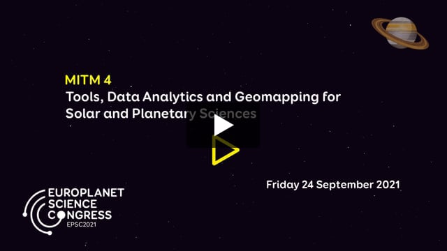 Vimeo: EPSC2021 – MITM4 Tools, Data Analytics and Geomapping for Solar and Planetary Sciences
