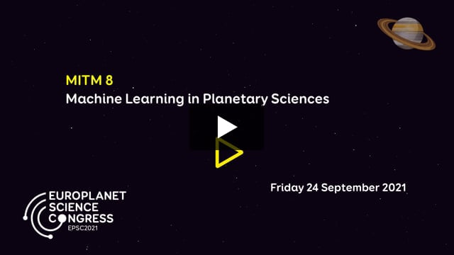 Vimeo: EPSC2021 – MITM8 Machine Learning in Planetary Sciences