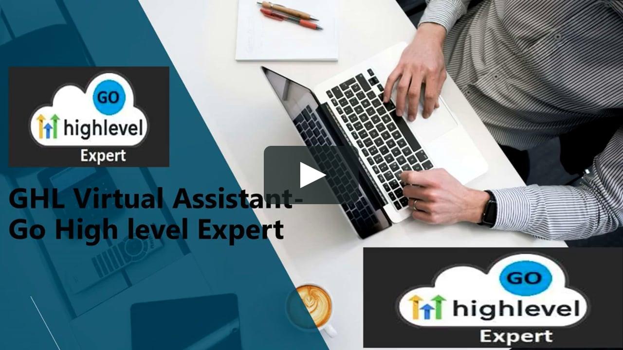 Go High Level Expert - GHL Virtual Assistant