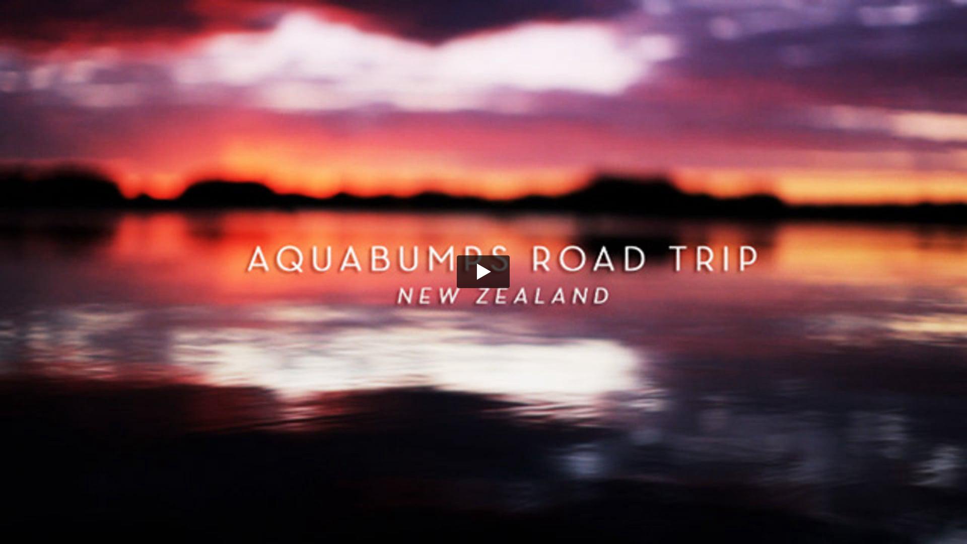 Aquabumps Road Trip - New Zealand