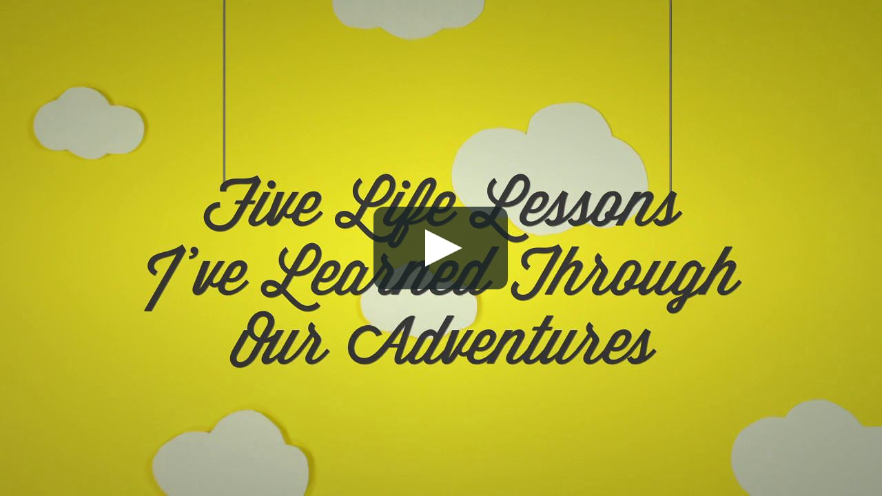 Papercraft Five Life Lessons I've Learned Through Our Adventures