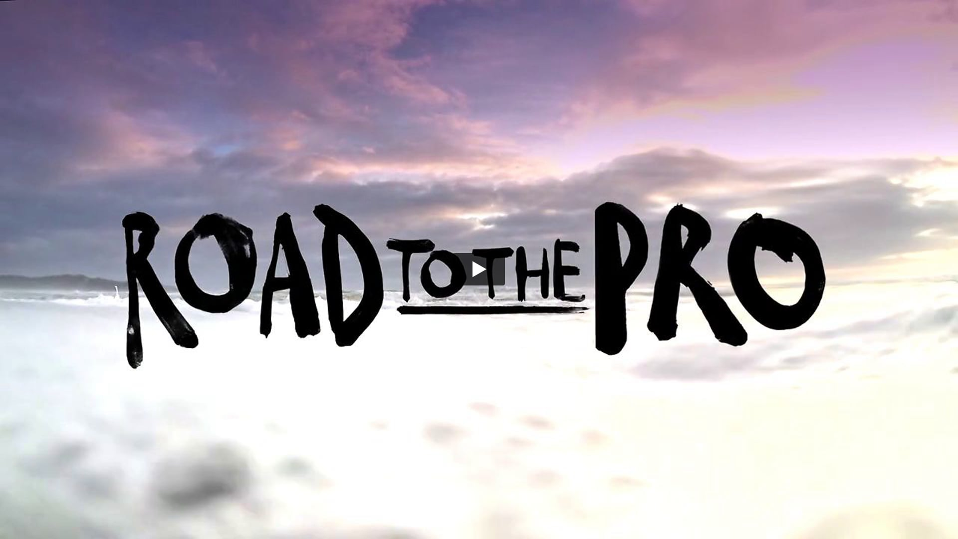 ROAD TO THE PRO
