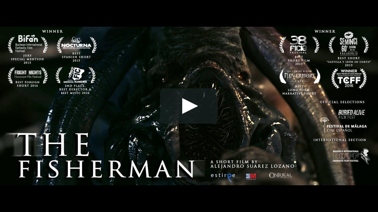 THE FISHERMAN - SciFi/Horror Short Film