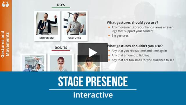 Stage Presence