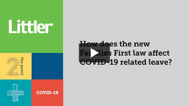 How does the new Families First law affect COVID-19 related leave?
