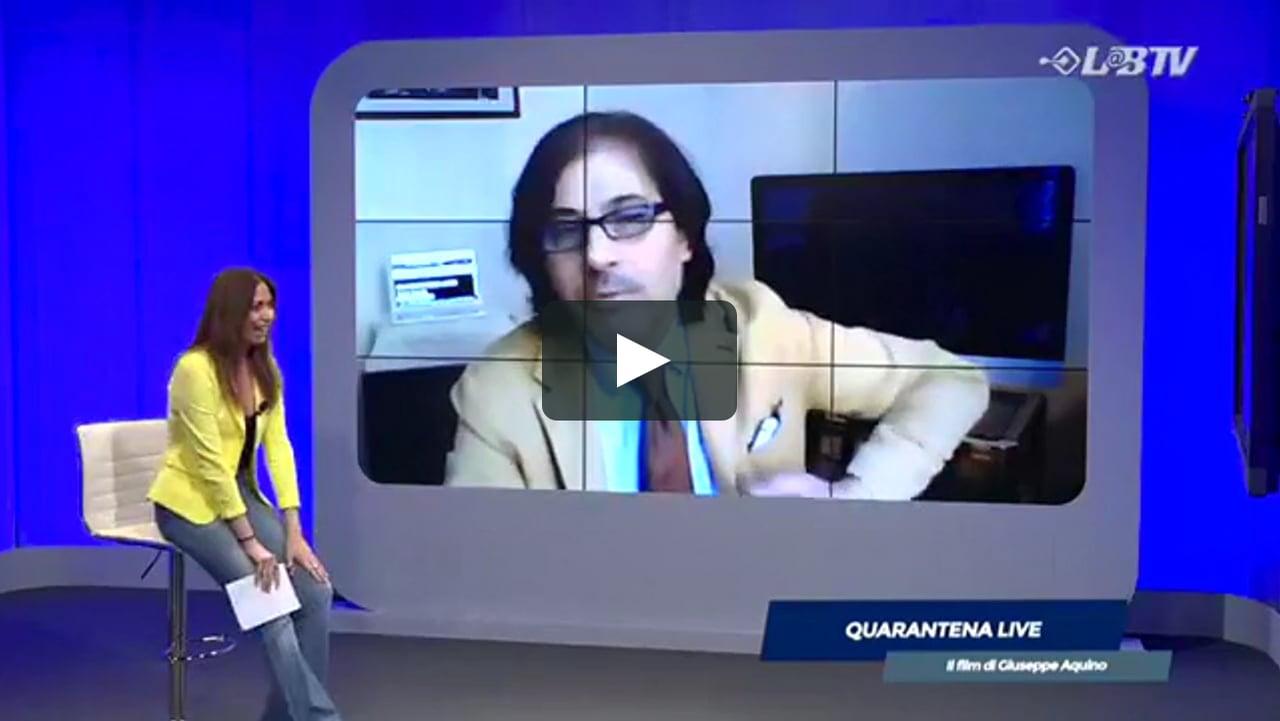 QUARANTENA LIVE THE FILM LabTv - Intervista al regista Giuseppe Aquino in Diretta