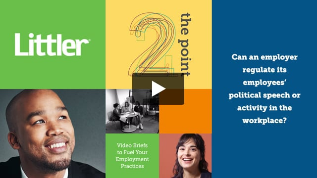 Can an employer regulate its employees' political speech or activity in the workplace?