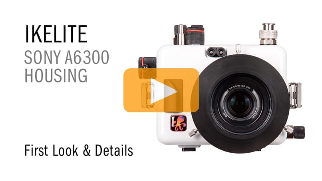 First Look at the Ikelite a6300 Underwater Housing for Sony a6300 Mirrorless Camera