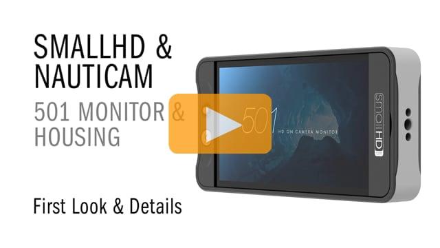 SmallHD Monitor & Nauticam NA-502 MonitorUnderwater Housing First Look