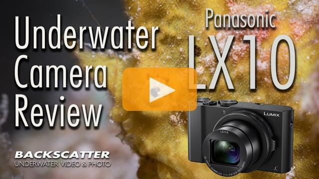 Panasonic LX10 - Underwater Camera Review