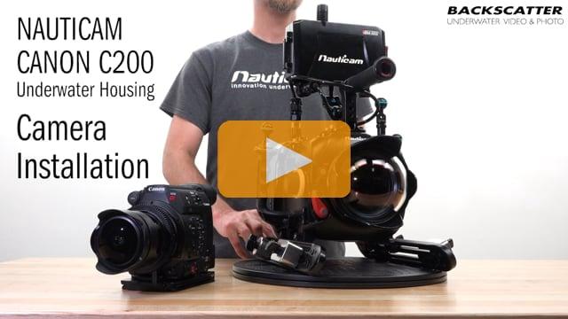 Nauticam Canon C200 Underwater Housing - Camera Installation