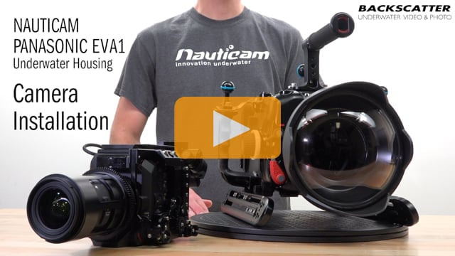 Nauticam Panasonic AU-EVA1 Underwater Housing - Camera Installation