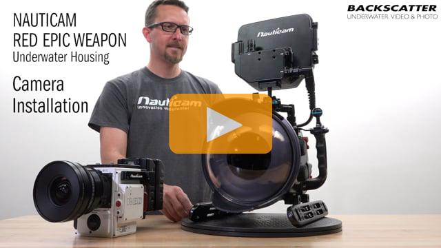 Nauticam RED Epic Weapon Housing - Camera Installation