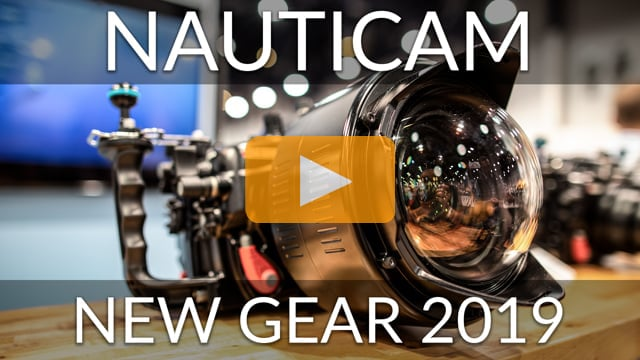 Nauticam New Gear 2019 - Latest housings and optics overview