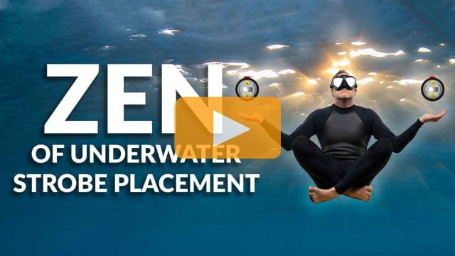 The Zen of Underwater Strobe Placement