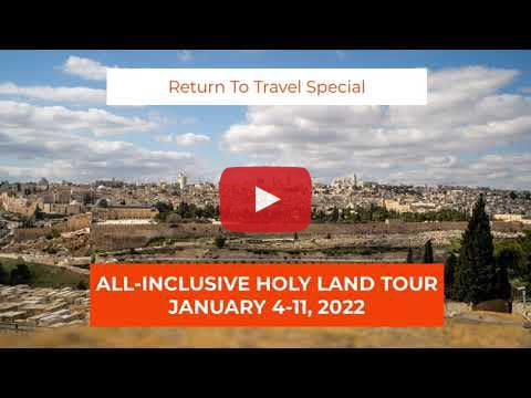 Return to Travel Special The Holy Land Tour