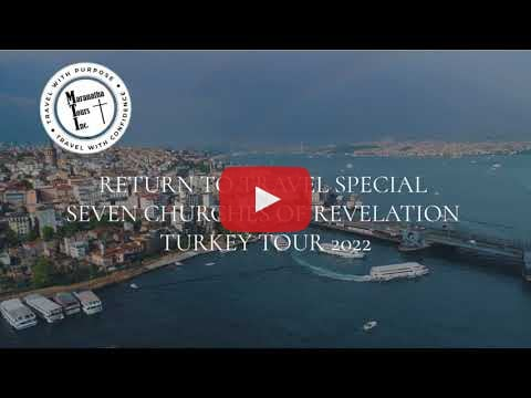 Return to Travel Special Seven Churches of Revelation Tour