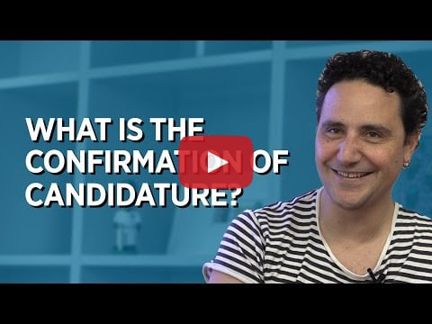 What is the Confirmation of Candidature?