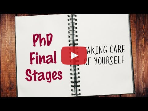 PhD Final Stages - Taking Care of Yourself