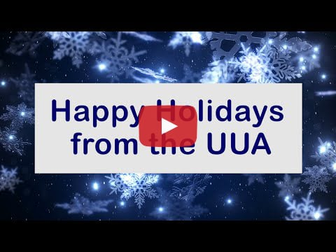 Happy Holidays from the UUA
