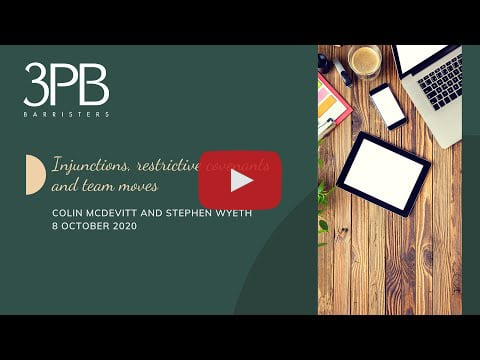 Injunctions, restrictive covenants and team moves webinar