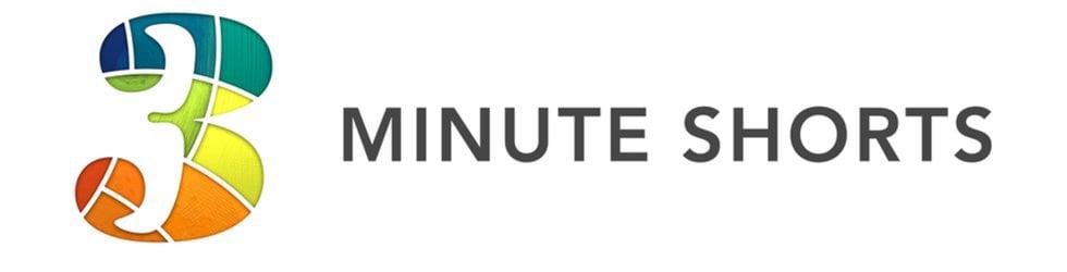 3 Minute Shorts