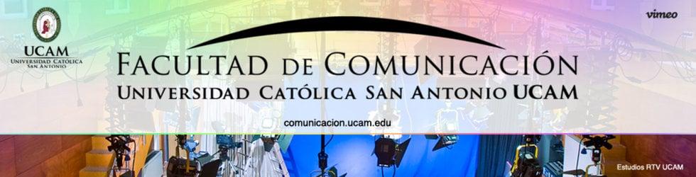 Facultad de Comunicación UCAM