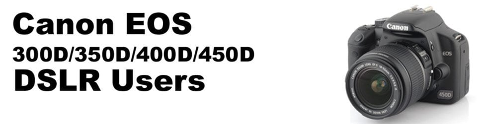 Canon EOS 450D/400D/350D Users