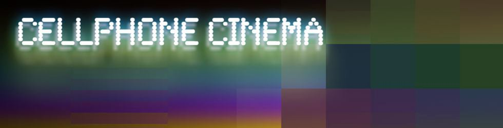Cellphone Cinema
