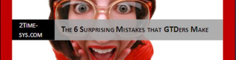 6 Mistakes / GTD