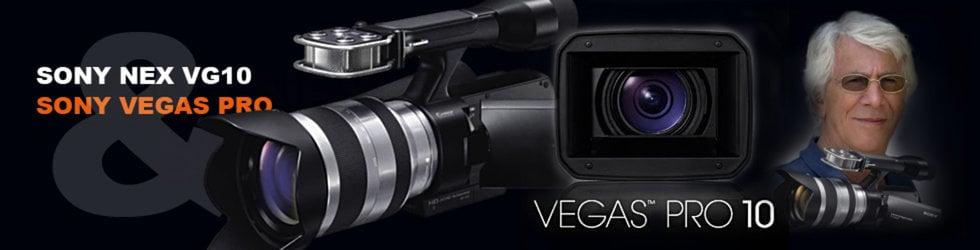 Sony NEX VG10 and Sony Vegas Pro