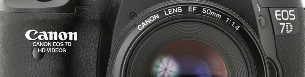 Canon 7D HD Videos