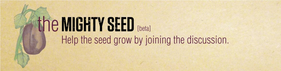 The Mighty Seed