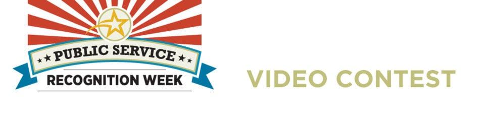 Public Service Recognition Week Video Contest