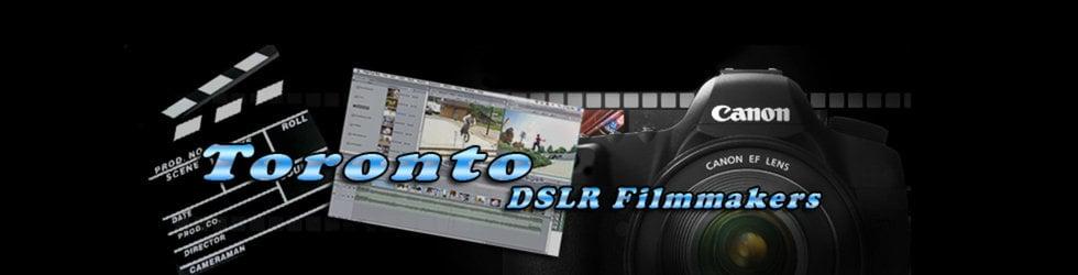 Toronto DSLR Filmmakers