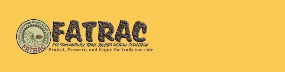 FATRAC - Folsom-Auburn Trail Riders Action Coalition