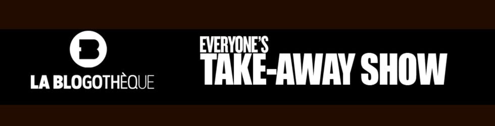 Everyone's Take Away Show