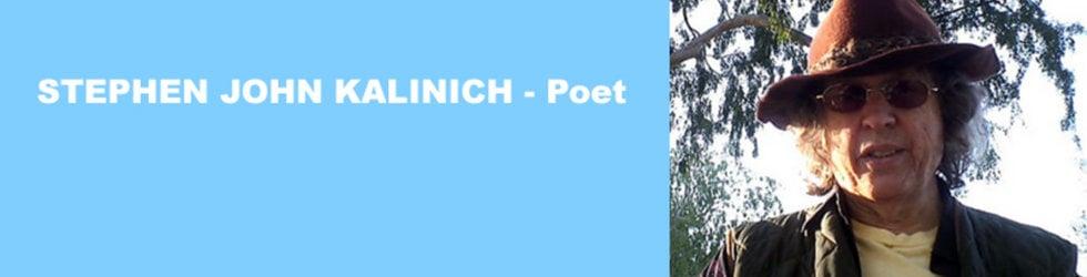 STEPHEN JOHN KALINICH - POET