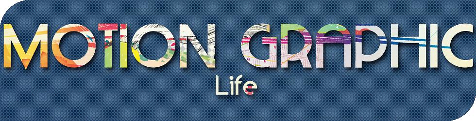 Motion Graphic Life