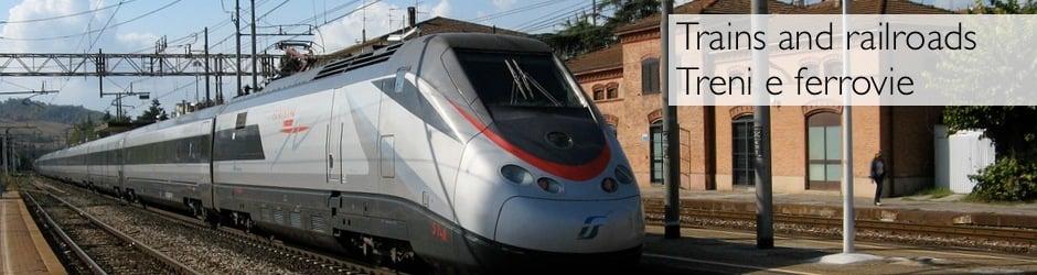 Trains and railroads