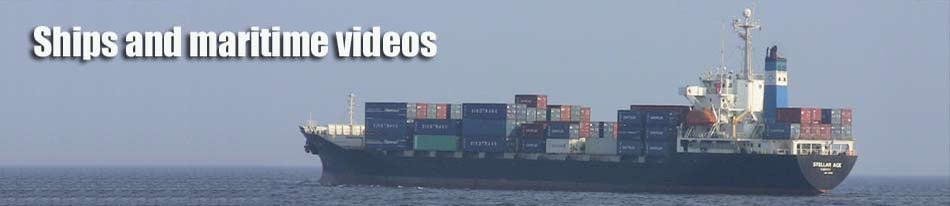 Ships and maritime videos