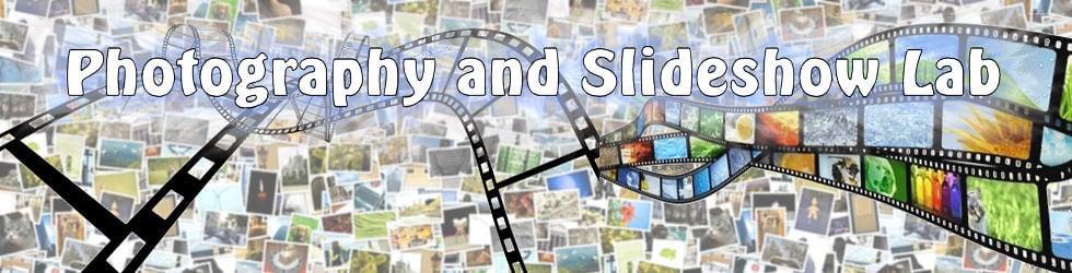 Photography and Slideshow Lab