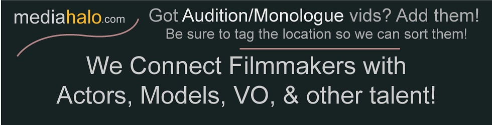 mediahalo - Casting, auditions, & monologues
