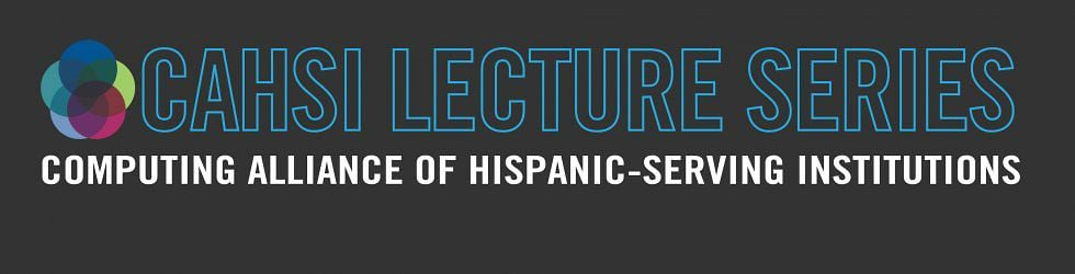 CAHSI Lecture Series Videos
