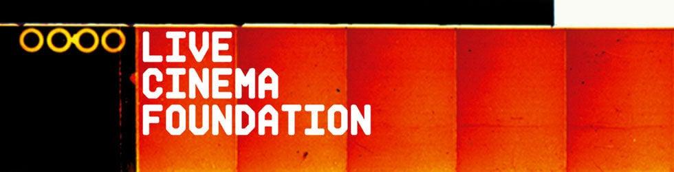 LIVE CINEMA FOUNDATION