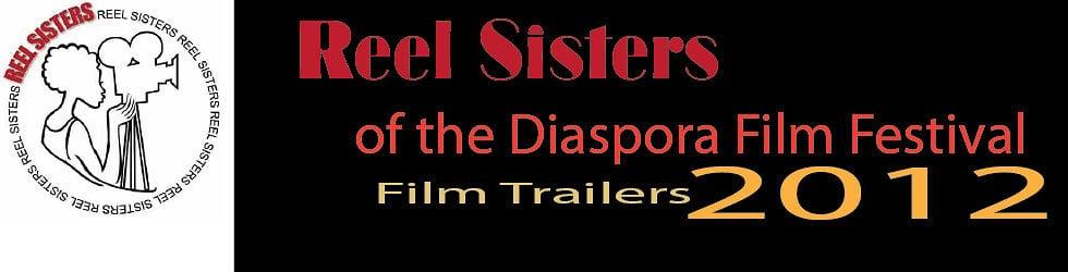 Reel Sisters Film Festival 2012 • Film Trailers