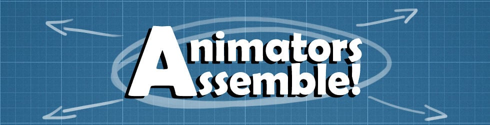 Animators, Assemble!!!!