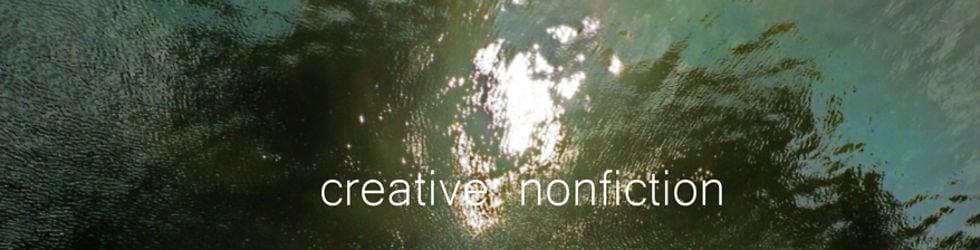 Creative Non-Fiction